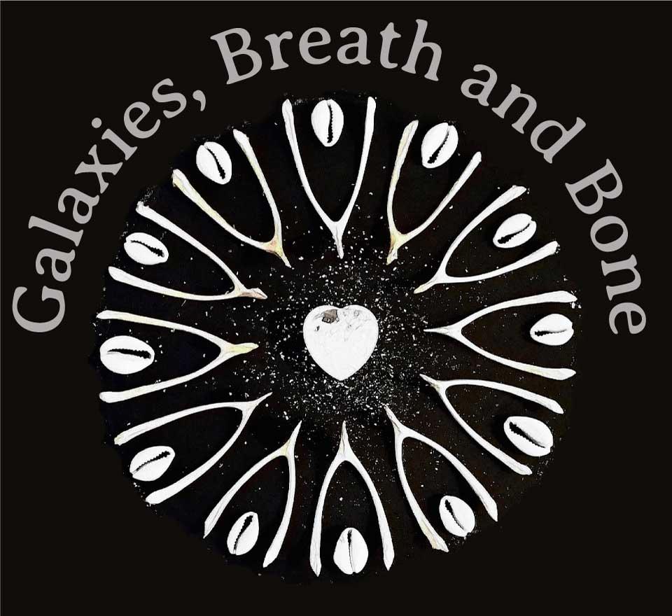 galaxies-breath-bones